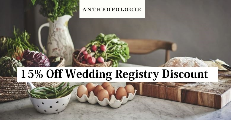 Anthropologie Wedding Registry Discount