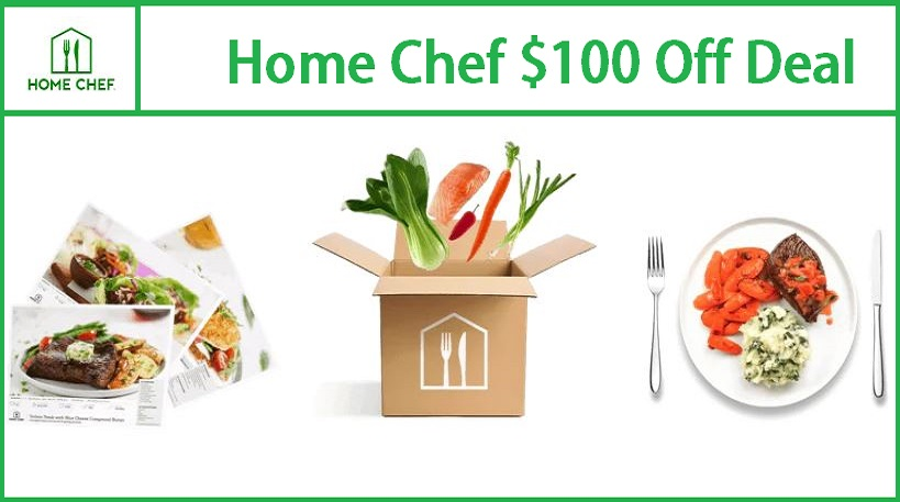 home chef $100 off