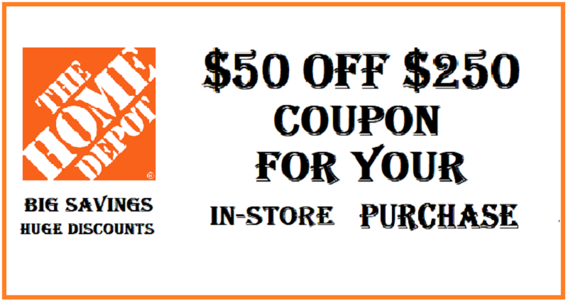 home depot $50 off $250 coupon